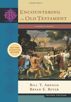 Encountering the Old Testament: A Christian Survey (Encountering Biblical Studies) by Bill T. Arnold. $29.54. 528 pages. Author: Bill T. Arnold. Series - Encountering Biblical Studies. Publisher: Baker Academic; 2nd edition (May 1, 2008). Publication: May 1, 2008. Save 41% Off!