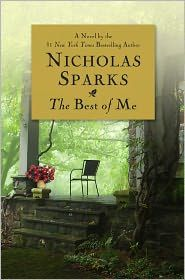 The Best of Me-Nicholas Sparks  One of his best books!