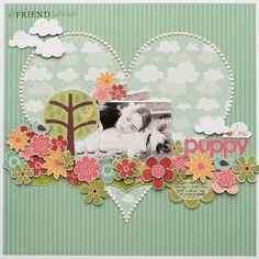 One page layout inspiration. Love the word love on the little cloud.  Puppy love, by Melinda Spinks