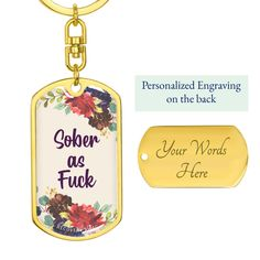 Sober as F Naughty - Keychain - 18K Gold over Stainless Steel / Yes