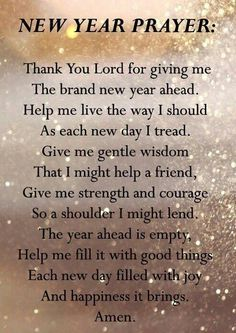 Happy New Year Quotes Funny Sayings, Messages Inspirational New Years Prayer, Daily Prayer, My Prayer, New Year Prayer Quote, Prayer Board, Night Prayer, New Year New Me, Happy New Year 2019, New Year Wishes