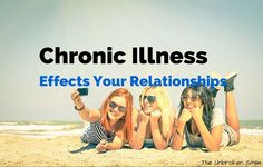 ***chronic illness effects your relationships - chronic pain and relationships