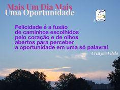 Mais Uma Oportunidade #serfelizagora #oportunidade #amor #autoestima #cristynavilela