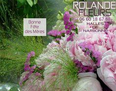 """Rolande fleuriste / Rolande votre fleuriste aux Halles de Narbonne sera heureuse de vous accueillir dans son étal de fleurs pour cette journée de la fête des mères ce dimanche.     J'ai composé dans mon atelier de nombreux bouquets, une gamme originale spéciale fête des mères, bouquets faits maison avec des compositions florales de fleurs fraîches, des bouquets """"nature et champêtre"""" pour la fête des mamans. Réservez à l'avance au 06 60 18 67 88, mon étal est ouvert à partir de 7H30 ce…"""