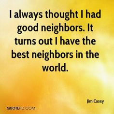 16 Best Quotes About Home and Neighbors images | Frases, Neighbor