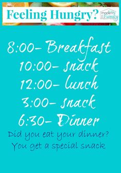 When your kids are snacking all day long …  our solution!  Snack time schedule (we hang ours on our pantry wall)
