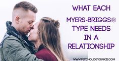 Each Myers-Briggs®️️ personality type has different needs and desires in a relationship. All types want respect and kindness, but there …