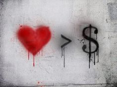Heart over money