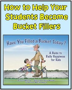 Ideas for Using the Book Have You Filled Your Bucket Today? | Minds in Bloom | Bloglovin'