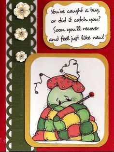 Created With Whipper Snapper Stamp  Sick Bug   and DRS Designs Heard You Got A Bug. Made by Char