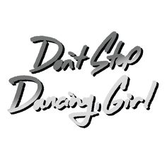 Don't Stop Dancing Girl by Rough&Greedy