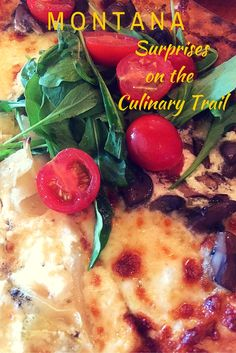 Food, wine, spirits --- surprises on the culinary trail in Montana from Bozeman to Missoula by Catherine Sweeney via Dave's Travel Corner