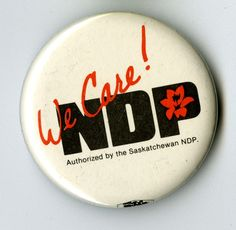 We Care! NDP | saskhistoryonline.ca