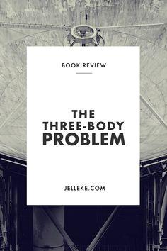 Cixin Liu's The Three-Body Problem Book Review