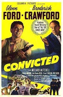 Directed by Henry Levin. With Glenn Ford, Broderick Crawford, Millard Mitchell, Dorothy Malone. becomes the prison warden where he tries to help an inmate he prosecuted, because he believes his sentence was excessive. Old Movie Posters, Movie Poster Art, Turner Classic Movies, Classic Films, Old Movies, Vintage Movies, Broderick Crawford, Crime Film, Drama