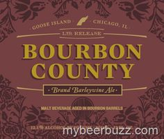 mybeerbuzz.com - Bringing Good Beers & Good People Together...: Goose Island - Bourbon County Brand Barleywine