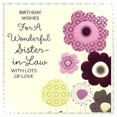 Happy birthday to my sister in law 381874 birthday cards happy birthday sister in law bookmarktalkfo Image collections