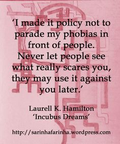 phobias by Laurell K. Hamilton. Love her and her books!