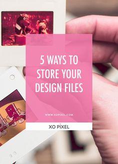 5 Ways To Store Your Design Files via xopixel.com