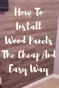 My Life As Tripp: How To Add Peel and Stick Wood Panels To Your Wall - The Cheap and Easy Way