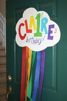 Haha, neat. Another rainbow birthday Claire! the doors, baby girl names, door hangings, birthday parties, front doors, door signs, rainbow parti, rainbow birthday, parti idea
