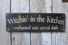 Witchin In The Kitchen Enchanted Eats Served Daily Wood Sign Kitchen Sign Primitive Wood Sign Wiccan Wicca Boho Dorm Hippie Decor by FoothillPrimitives on Etsy kitchen colors kitchen island kitchen signs primitive kitchen kitchen decorations Primitive Wood Signs, Primitive Kitchen, Kitchen Witch, Great Smoky Mountains, Wiccan Decor, Spiritual Decor, Wiccan Crafts, Witch Signs, Above And Beyond