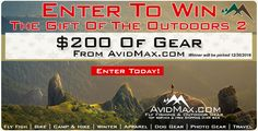 Enter to win the Gift Of The Outdoors 2 Giveaway! Enter Today to have your chance to win $200 gift certificate to www.avidmax.com