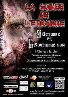 La soirée de l'étrange, son et lumière. Du 31 octobre au 1er novembre 2014 à poitiers.