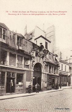 Hôtel de Jean de Fourcy (1570) Mascarany de la Valette en était propriétaire en 1789 ,Barras y habita 30 ,Rue de Francs-Bourgeois