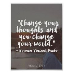 """""""Change Your Thoughts"""" Cursive Quote Poster #mentalhealth #depression #recovery #inspirational #inspirationalquote"""