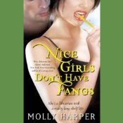 Nice Girls Don't Have Fangs: Jane Jameson, Book 1 | [Molly Harper]