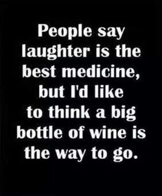 Laughter vs. Wine...and the winner is???