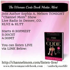"Join Author Sophia A. Nelson TONIGHT ""Channel Mom"" Show  Live Radio in Denver, CO. KLVZ & KLTT  Starts 6:30PMEST 5:30CST 4:30MT  You can listen LIVE via LINK Below:    http://channelmom.com/listen-live/"