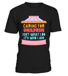 Caring for children  #gift #idea #shirt #image #funny #campingshirt #new