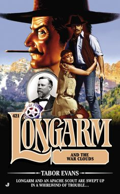 LONGARM #421: Longarm and the War Clouds by Tabor Evans
