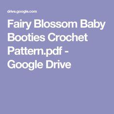Fairy Blossom Baby Booties Crochet Pattern.pdf - Google Drive