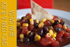 Easy Corn and Black Bean Salsa Recipe {plus Homemade Tortilla Chips!}