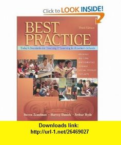 Best Practice, Todays Standards for Teaching and Learning in Americas Schools (9780325007441) Steven Zemelman, Harvey Daniels, Arthur Hyde , ISBN-10: 0325007446  , ISBN-13: 978-0325007441 ,  , tutorials , pdf , ebook , torrent , downloads , rapidshare , filesonic , hotfile , megaupload , fileserve