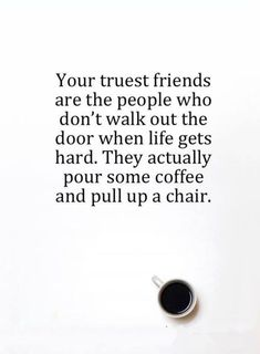 Top 55 Motivational And Inspirational Quotes for success Life Extremely 16 Best Friend Quotes, New Quotes, Great Quotes, Quotes To Live By, Funny Quotes, Life Quotes, Inspirational Quotes, Broken Friends Quotes, Coffee And Friends Quotes