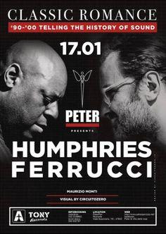 Sabato 17 gennaio 2015 si torna tutti al Peter Pan Riccione per il secondo appuntamento dell'anno. Tony Humphries VS Mauro Ferrucci