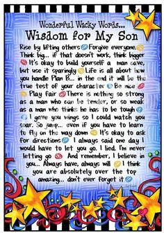 wisdom for my son...