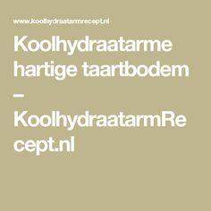 Koolhydraatarme hartige taartbodem – KoolhydraatarmRecept.nl