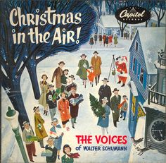 Christmas in the Air: The Voices of Walter Schumann Album Cover by Wilson Smith, 1951