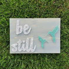 Made to order nail and string art be still sign by blossomingburlap on etsy