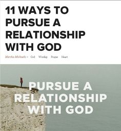 11 ways to pursue a relationship with God