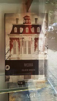 """Moira"" de Julien Green. Automática Editorial."