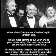 Post with 3137 votes and 144844 views. Tagged with the more you know, charlie chaplin, albert einstein; Shared by DaShanghaiKid. TIL Charlie Chaplin is an OG.