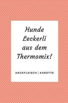Teil 4 der Reihe: Leckerli aus dem Thermomix.