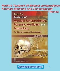 Parikh's Textbook Of Medical Jurisprudence Forensic Medicine And Toxicology pdf
