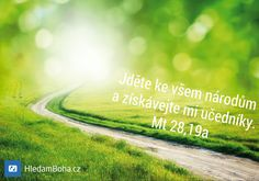 Velké poslání - biblické verše (Mt 28,19a)..  www.hledamboha.cz  #hledambohacz